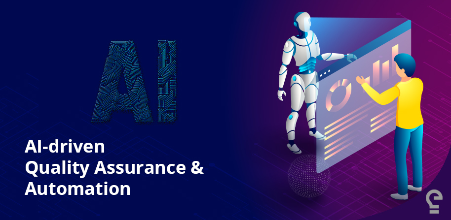 AI-driven Quality Assurance & Automation
