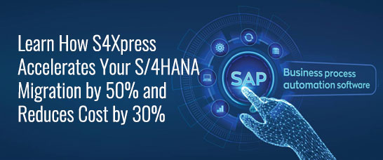 Suneratech - Learn How Accelerates Your S/4Hana Migration by 50% and Reduces Cost by 30%