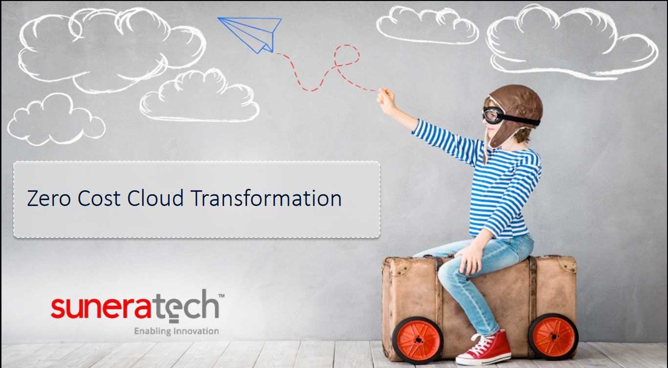 Suneratech - Zero Cost Cloud Transformation
