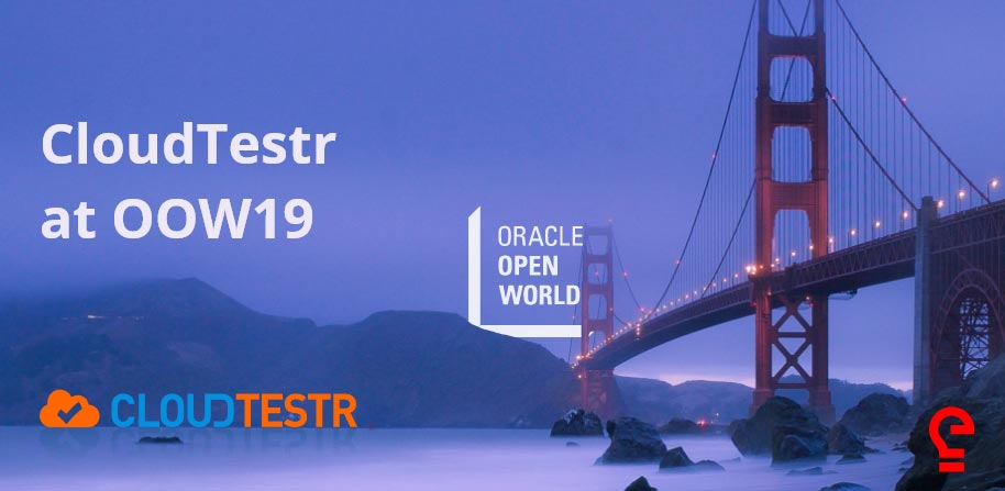CloudTestr at Oracle OpenWorld 2019
