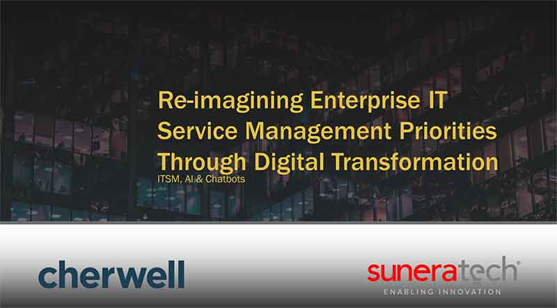 Re-imagining Enterprise IT Service Management Priorities through Digital Transformation
